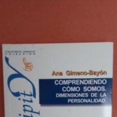 Livres d'occasion: COMPRENDIENDO CÓMO SOMOS. DIMENSIONES DE LA PERSONALIDAD. ANA GIMENO-BAYÓN. DESCLÉE DE BROUWER.. Lote 265500659