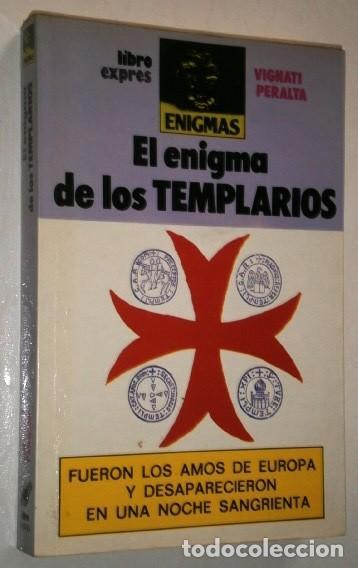 EL ENIGMA DE LOS TEMPLARIOS POR VIGNATI Y PERALTA DE EDICIONES ATE EN BARCELONA 1981 (Libros de Segunda Mano - Parapsicología y Esoterismo - Otros)