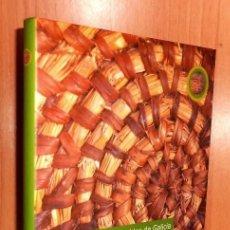 Libros de segunda mano: GALICIA. CESTERIA. CARLOS FONTALES. MIMBRE. CESTOS. SOMBREROS. COROZAS. NASAS. ARTESANIA. NUEVO.. Lote 265682714