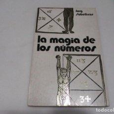 Libros de segunda mano: JORG SABELLICUS LA MAGIA DE LOS NÚMEROS W7216. Lote 265702679
