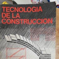 Libros de segunda mano: TECNOLOGÍA DE LA CONSTRUCCIÓN. BARCELONA: EDICIONES CEAC, 1978, 2.ª EDIC. 1977. Lote 265808154