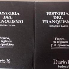 Livros em segunda mão: HISTORIA DEL FRANQUISMO. FRANCO SU REGIMEN Y LA OPOSICION. 2 TOMOS EDICION DIARIO 16 REF. UR MES. Lote 265825839