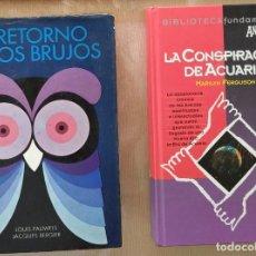Libros de segunda mano: CONSPIRACIÓN DE ACUARIO -FERGUSON + EL RETORNO DE LOS BRUJOS. Lote 265833979