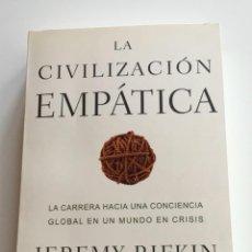 Libros de segunda mano: LA CIVILIZACIÓN EMPATICA. JEREMY RIFKIN. PAIDÓS.ESTADO Y SOCIEDAD. ENSAYO. Lote 265913908