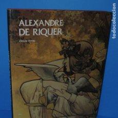 Libros de segunda mano: ALEXANDRE DE RIQUER.- ELISEU TRENC. Lote 265948743