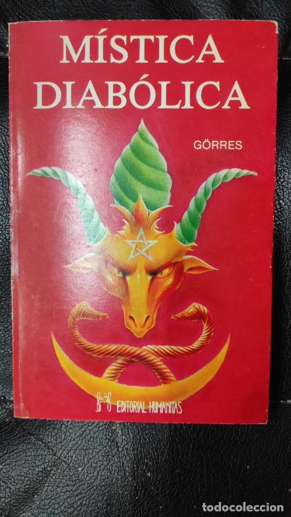 MISTICA DIABOLICA ( GORRES ) EDITADO POR HUMANITAS EN 1990 (Libros de Segunda Mano - Parapsicología y Esoterismo - Otros)