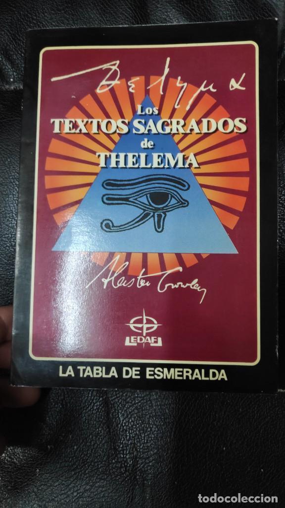 LOS TEXTOS SAGRADOS DE THELEMA ( ALEISTER CROWLEY ) EDAF TABLA ESMERALDA 1988 (Libros de Segunda Mano - Parapsicología y Esoterismo - Otros)