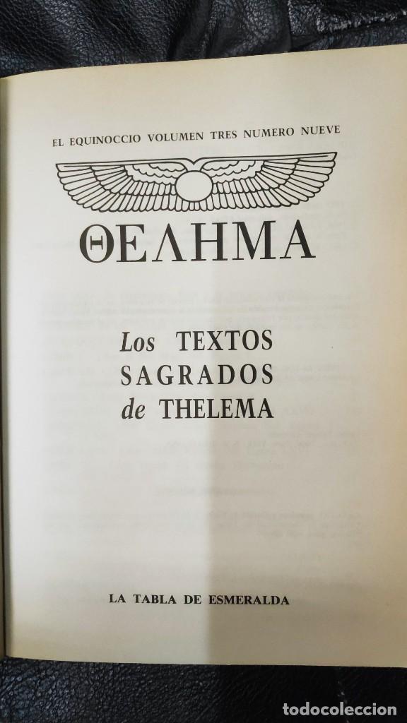 Libros de segunda mano: LOS TEXTOS SAGRADOS DE THELEMA ( ALEISTER CROWLEY ) EDAF TABLA ESMERALDA 1988 - Foto 4 - 266129663