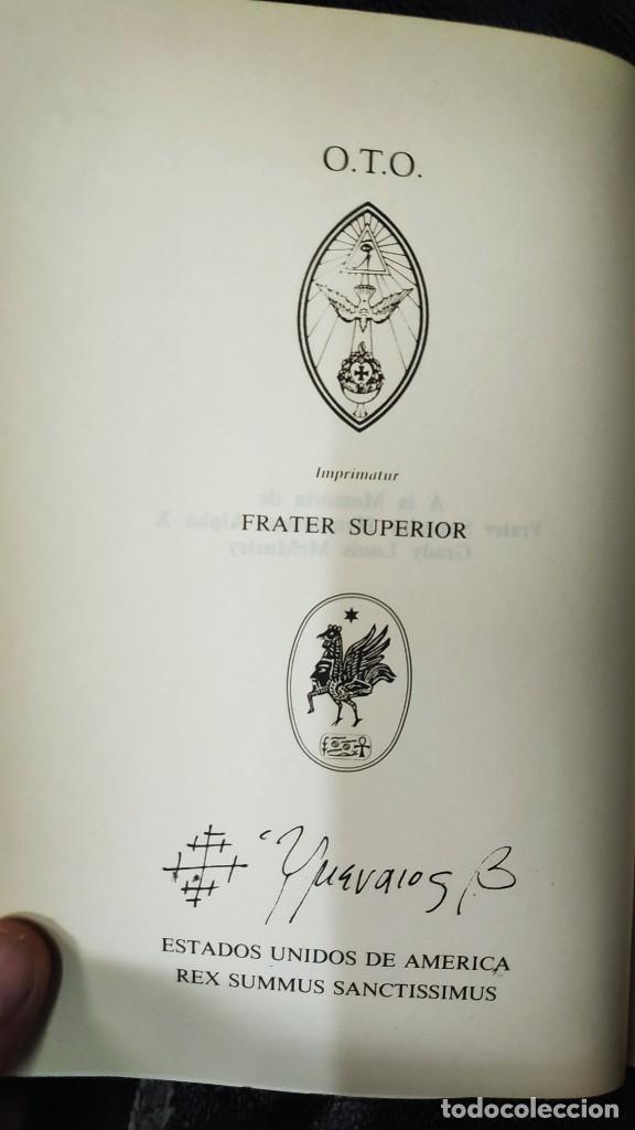 Libros de segunda mano: LOS TEXTOS SAGRADOS DE THELEMA ( ALEISTER CROWLEY ) EDAF TABLA ESMERALDA 1988 - Foto 5 - 266129663