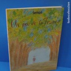 Libros de segunda mano: UN PEU DE LA FRANCE.- SEMPÉ. Lote 266133808