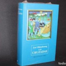 Livres d'occasion: LAS CRUZADAS / ZOE OLDENBOURG / SIN DESPRECINTAR. Lote 266151723