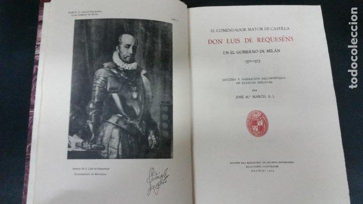 Libros de segunda mano: 1943 - MARCH - El comendador mayor de Castilla Don Luis de Requeséns en el gobierno de Milán, 1571 - Foto 2 - 266278283