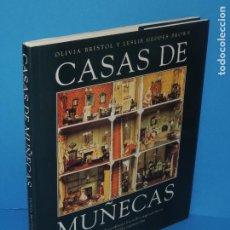 Libros de segunda mano: CASAS DE MUÑECAS. -OLIVIA BRISTOL Y LESLIE GEDDES-BROWN. Lote 266288613