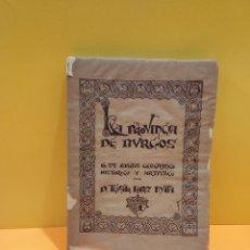 Libros de segunda mano: LA PROVINCIA DE BURGOS EN SUS ASPECTOS GEOGRAFICO HISTORICO Y ARTISTICO...TEOFILO LOPEZ MATA.... Lote 266365968