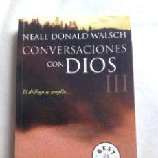 Libros de segunda mano: CONVERSACIONES CON DIOS III / NEALE DONALD WALSCH. Lote 279350998