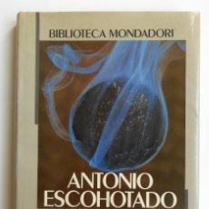 Livres d'occasion: PARA UNA FENOMENOLOGIA DE LAS DROGAS - ANTONIO ESCOHOTADO ED. MONDADORI. Lote 266401073
