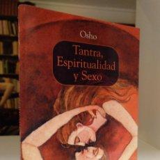 Livros em segunda mão: TANTRA, ESPIRITUALIDAD Y SEXO. OSHO.. Lote 266404143