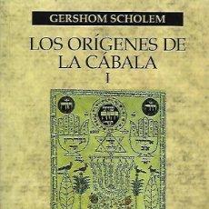 Livres d'occasion: LOS ORÍGENES DE LA CÁBALA I, DE GERSHOM SCHOLEM.. Lote 266548818