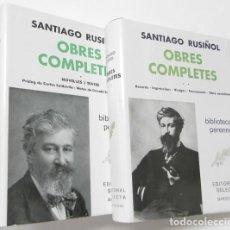 Libros de segunda mano: OBRES COMPLETES - SANTIAGO RUSIÑOL (2 VOL). Lote 266553443