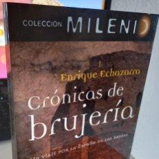 Livros em segunda mão: CRÓNICAS DE BRUJERÍA - ECHAZARRA, ENRIQUE. Lote 266580803