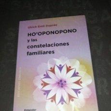 Libros de segunda mano: HO'OPONOPONO Y LAS CONSTELACIONES FAMILIARES - DUPREE, ULRICH EMIL,. Lote 266602513