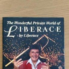 Libros de segunda mano: LIBERACE - THE WONDERFUL PRIVATE WORLD OF LIBERACE. Lote 266767523