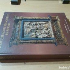 Libros de segunda mano: LA ESCULTURA DEL RENACIMIENTO EN ARAGON / VV/AA / IBERCAJA / AI62. Lote 267121969