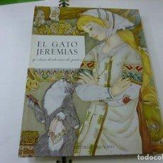 Libros de segunda mano: EL GATO JEREMIAS Y OTRAS HISTORIAS DE GATOS - EDITORIAL TIMUN MAS - N 9. Lote 267269279