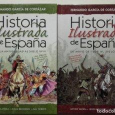 Libros de segunda mano: HISTORIA ILUSTRADA DE ESPAÑA (2 VOLUMENES) - GARCIA DE CORTAZAR, FERNANDO / PEREZ, QUIM / REDONDO, J. Lote 283495713