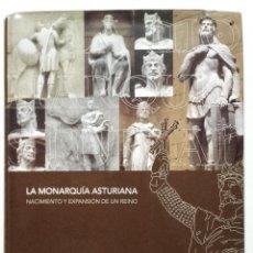 Libros de segunda mano: LA MONARQUIA ASTURIANA. NACIMIENTO Y EXPANSION DE UN REINO - JAVIER RODRIGUEZ MUÑOZ -LA NUEVA ESPAÑA. Lote 267335549