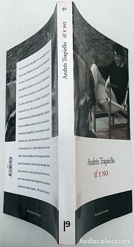 Libros de segunda mano: Sí y no (Los desvanes, 6) - Andrés Trapiello - Península (Atalaya) 2002 - Foto 3 - 267389154