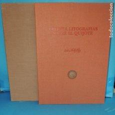 Libros de segunda mano: TREINTA LITOGRAFIAS SOBRE EL QUIJOTE.- ANTONIO WINKELHÖFER. Lote 267475599