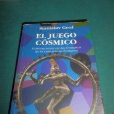 Libri di seconda mano: EL JUEGO CÓSMICO (EXPLORACIONES EN LAS FRONTERAS DE LA CONCIENCIA HUMANA) STANISLAV GROF - KAIRÓS. Lote 267603859