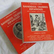 Libros de segunda mano: BANDIDOS CÉLEBRES ESPALOLES EN LA HISTORIA Y EN LA LEYENDA, F. HERNÁNDEZ GIRBAL, 1993. Lote 267623379