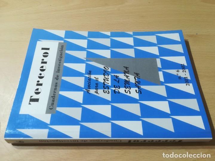 TERCEROL / ASOCIACION ESTUDIO SEMANA SANTA 6 DE 2001 2002 / ZARAGOZA / AI29 / ARAGON (Libros de Segunda Mano - Historia - Otros)