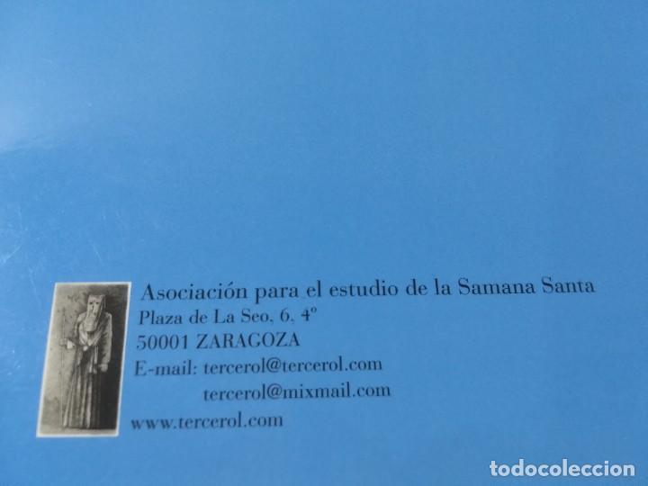 Libros de segunda mano: TERCEROL / ASOCIACION ESTUDIO SEMANA SANTA 6 DE 2001 2002 / ZARAGOZA / AI29 / ARAGON - Foto 3 - 267660594