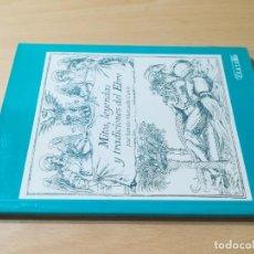 Libros de segunda mano: MITOS, LEYENDAS Y TRADICIONES DEL EBRO / JOSE RAMON MARCUELLO / CERTEZA / AI29 / ARAGON. Lote 267660704