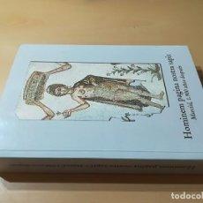 Libros de segunda mano: HOMINEN PAGINA NOSTRA SAPIT / MARCIAL 1900 AÑOS DESPUES / DIPUTACION GENERAL / AI66 / ARAGON. Lote 267664394