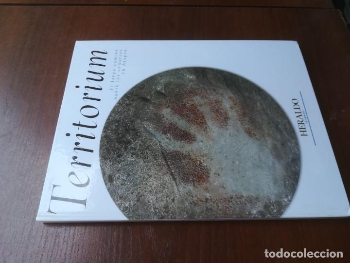 TERRITORIUM / EL LARGO CAMINO HACIA LAS COMARCAS / HERALDO / CMA9 / ARAGON (Libros de Segunda Mano - Historia - Otros)