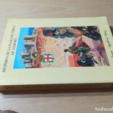Libros de segunda mano: HISTORIA DE LA PLAZA DE TOROS DE ALMERIA / JUAN AGUILERA RUIZ / TOMO II 1953 - 1963 / AH69. Lote 267676674