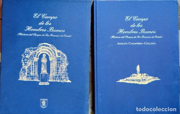 Libros de segunda mano: EL CAMPO DE LOS HOMBRES BUENOS, PARQUE SAN FRANCISCO DE OVIEDO - ADOLFO CASAPRIMA - GRAN FORMATO - Foto 2 - 267722814
