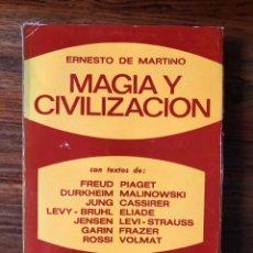 Libros de segunda mano: MAGIA Y CIVILIZACIÓNH ERENESTO DE MARTINO. TEXTOS. FREUD, PIAGET, DURKHEIM, JUNG, FRAZER ETC. ATENEO. Lote 267759769
