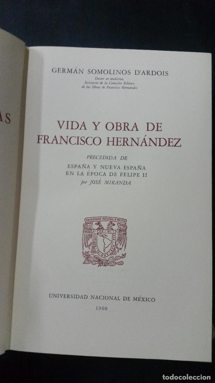 Libros de segunda mano: 1960 - GERMÁN SOMOLINOS - Vida y obra de Francisco Hernández - 3 TOMOS, MÉXICO - Foto 3 - 267821459