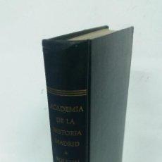 Libros de segunda mano: 1967 - BOLETÍN DE LA REAL ACADEMIA DE HISTORIA. TOMO V - FACSÍMIL ED. 1884 - MONEDAS IBÉRICAS. Lote 267821729