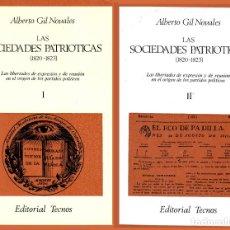 Libros de segunda mano: LAS SOCIEDADES PATRIÓTICAS 1820-1823. ALBERTO GIL NOVALES.TECNOS 1975. COMPLETA EN 2 VOLS. 1.290 PÁG. Lote 267860519