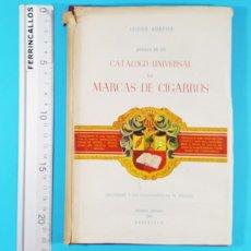 Libros de segunda mano: ENSAYO DE UN CATALOGO UNIVERSAL DE MARCAS DE CIGARROS, ISIDRO SUREDA, 1ª ED 1951 FIRMADO Y NUMERADO. Lote 293726158