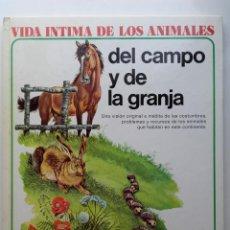 Libros de segunda mano: VIDA ÍNTIMA DE LOS ANIMALES DEL CAMPO Y DE LA GRANJA - Nº 2 - AURIGA CIENCIA - 1980. Lote 268147194