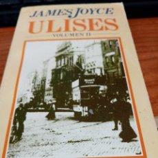 Libros de segunda mano: ULISES VOLUMEN I Y II. JAMES JOYCE. EST6B5. Lote 268282524