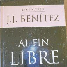 Libri di seconda mano: AL FIN LIBRE. - BENITEZ, J.J.. Lote 268315369