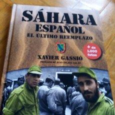 Libros de segunda mano: SÁHARA ESPAÑOL. XAVIER GASSIÓ. Lote 268581714